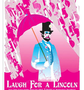 Laugh for a Lincoln @ Theatre 99 | Charleston | South Carolina | United States